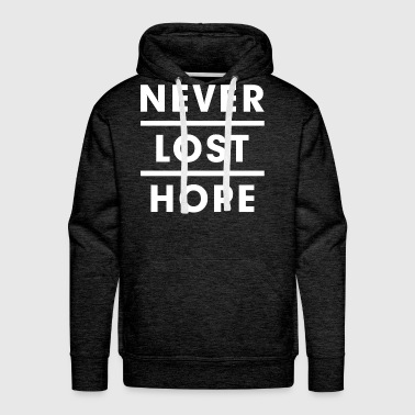 Never Lost Hope Motivation Inspiration - Men's Premium Hoodie