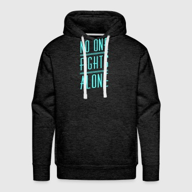 No One Fights Alone -PROSTATE CANCERCANCER AWARENE - Men's Premium Hoodie