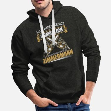 German Funny carpenter shirt for men and men - Men's Premium Hoodie