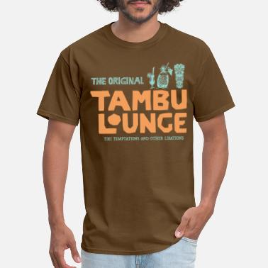 Lounge Tambu Lounge - Men's T-Shirt