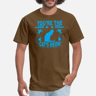 Meow youre_the_cats_meow_ - Men's T-Shirt