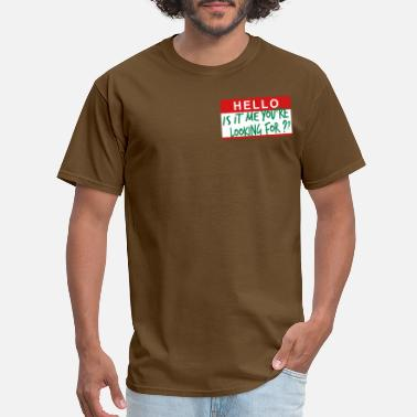 Name HELLO MY NAME IS - Men's T-Shirt