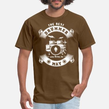 Best Drummers The Best Drummer are Born In May - Men's T-Shirt
