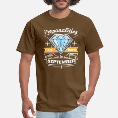 Personal Identity Personalities are Born in September - Men's T-Shirt