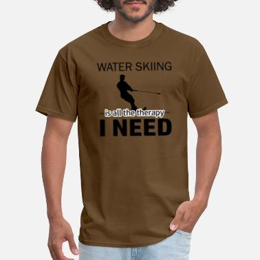 Water Skiing Stickers Water Skiing is my therapy - Men's T-Shirt