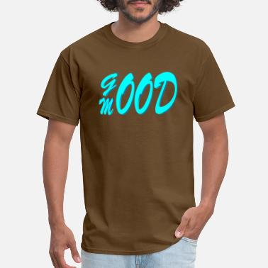 Good Mood Will good mood - Men's T-Shirt