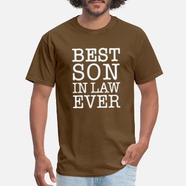 Best Son Ever best son ever in law ever - Men's T-Shirt