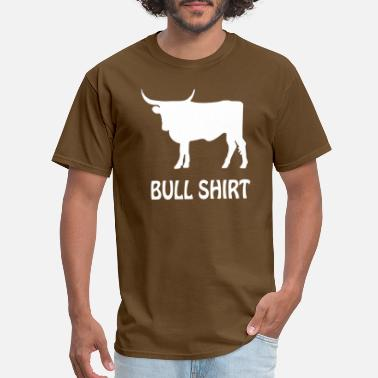 Crude Humor BULL SHIRT FUNNY SMALL humor crude awesome beer te - Men's T-Shirt