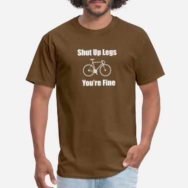 Free Post Shut Up Legs Funny Quote T shirt Cycling Cyclist Bike Bicycle