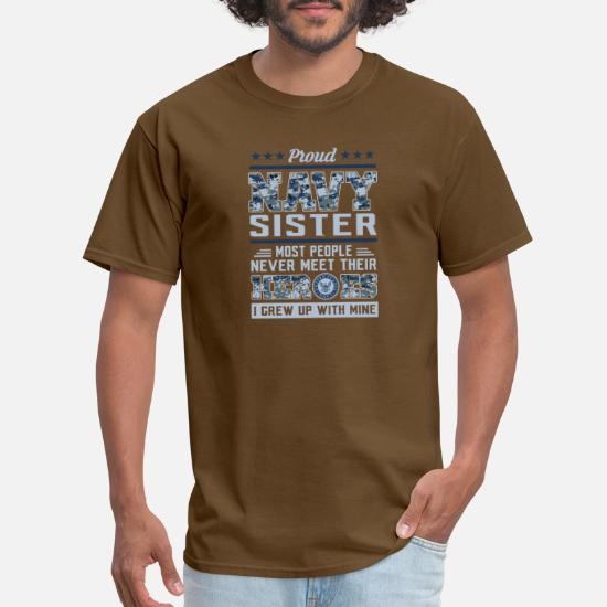 Proud Navy Sister T-Shirts Military Army Shirts Men's T-Shirt - white