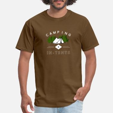Tents Camping is in-tents funny word play - Men's T-Shirt