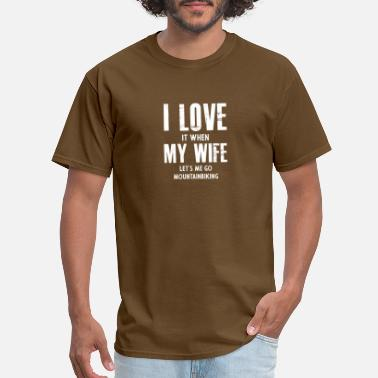 Bikers Wife My Wife gift for Mountain Bikers - Men's T-Shirt