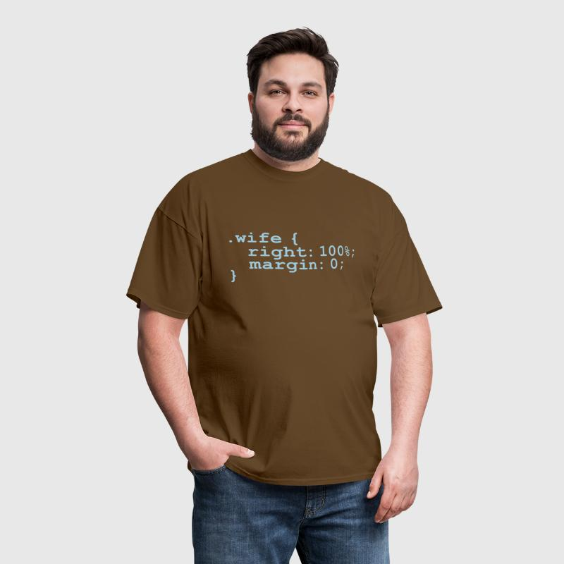My Wife is Right - Men's T-Shirt