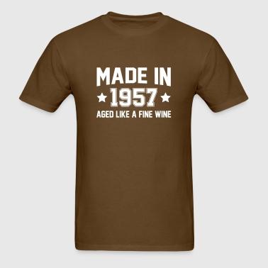 Made In 1957 Aged Like A Fine Wine - Men's T-Shirt