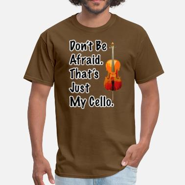 That Is My Cello That's My Cello - Men's T-Shirt