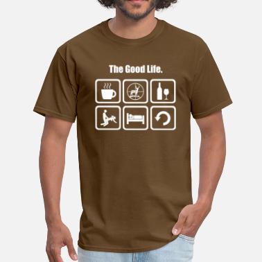 Deer Hunting Deer Hunting Funny The Good Life - Men's T-Shirt