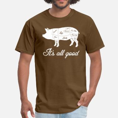 It's All Good Pig Pork Meat Map - Men's T-Shirt