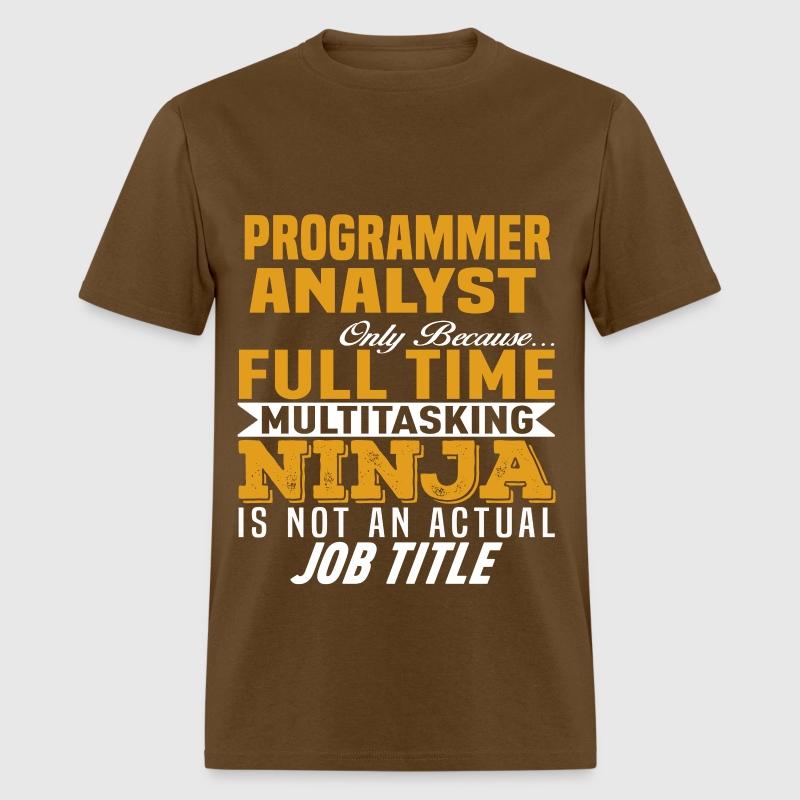 Programmer Analyst TShirt  Spreadshirt