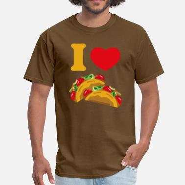 I Love Tacos I Love Tacos - Men's T-Shirt