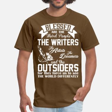 Blessed Are The Weird People Blessed Are The Weird People The Writers Artists - Men's T-Shirt