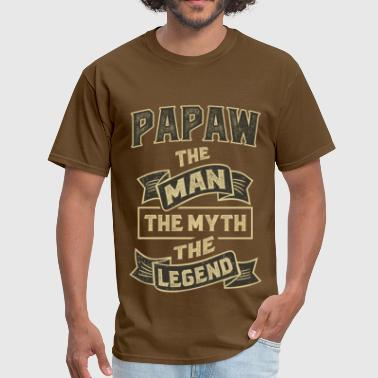 Papaw The Man The Myth The Legend Papaw The Myth T-shirts Gifts - Men's T-Shirt