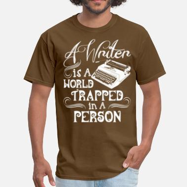 For Writers A Writer Is A World Trapped In A Person - Men's T-Shirt