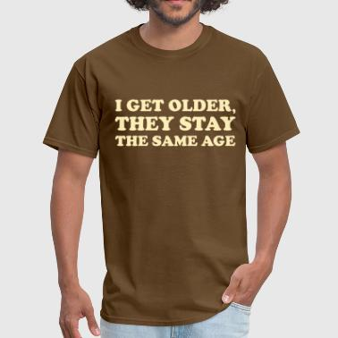 Wooderson I get older, they stay the same age t-shirt - Men's T-Shirt