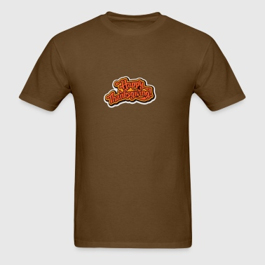 happy thanksgiving turkey day  - Men's T-Shirt