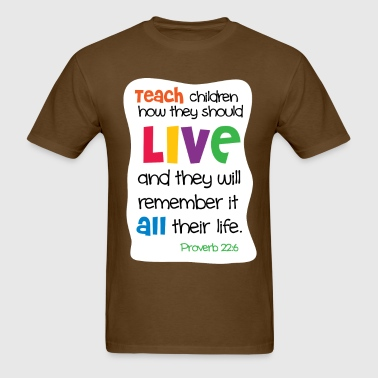 Teach Children - Men's T-Shirt