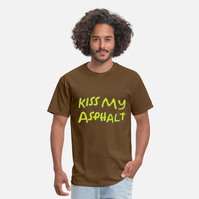 Kiss My Asphalt Plow Snow Winter Shovel Driveway Road Sidewalk Concrete T-Shirts - Kiss my Asphalt - Men's T-Shirt brown