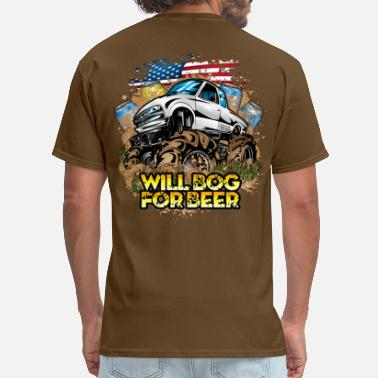 Mud Bogging Mud Truck Bog 4 Beer - Men's T-Shirt