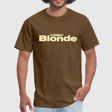 Mister Blonde - Men's T-Shirt