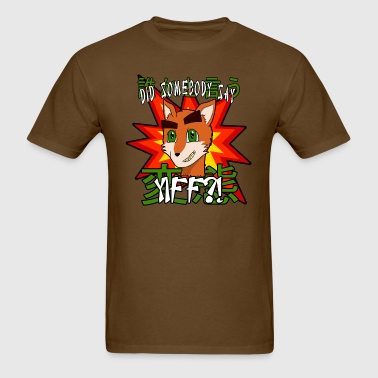 Did Somebody Say Yiff?! - Men's T-Shirt