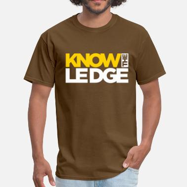 Ledge know the ledge - Men's T-Shirt