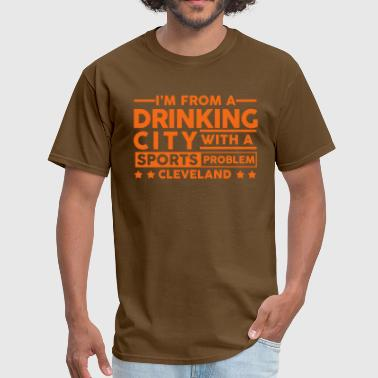 Drinking City Sports Problem - Cleveland - Men's T-Shirt