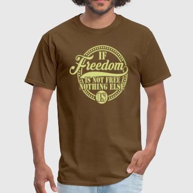 Freedom Of Speech Freedom - Men's T-Shirt