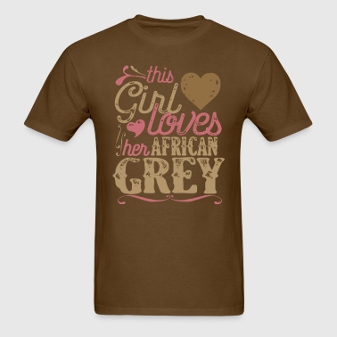 This Girl Loves her African Grey - Men's T-Shirt