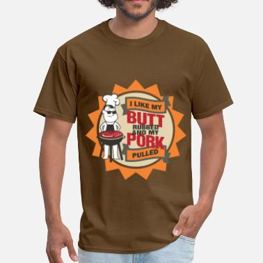 Vintage Retro I LIKE MY BUTT RUBBED AND MY PORK PULLED - Men's T-Shirt