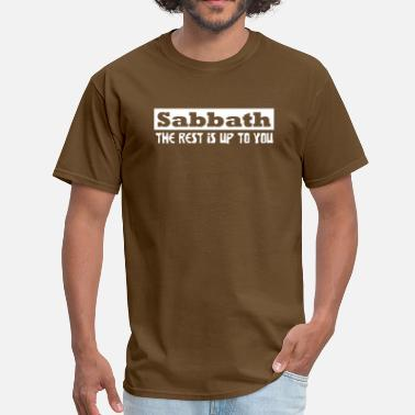 Seventh Day Adventist Christian sabbath the rest is up to you - Men's T-Shirt