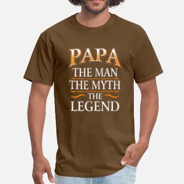 4b6efbd7 Fathers Day Shirt Papa The Man The Myth The Legend - Men's. Men's T- Shirt