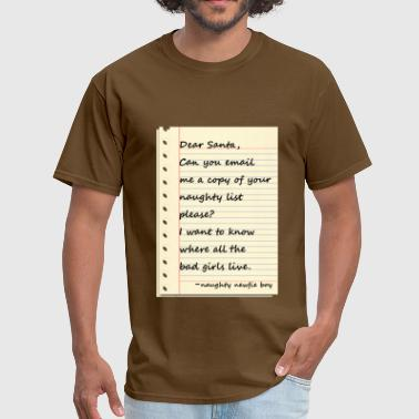 DEAR SANTA LETTER from a naughty NEWFIE boy - Men's T-Shirt