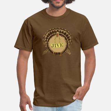 Jive Turkey Jive Turkey - Men's T-Shirt