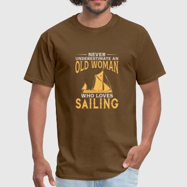 funny An Old Woman Who Loves Sailing - Men's T-Shirt