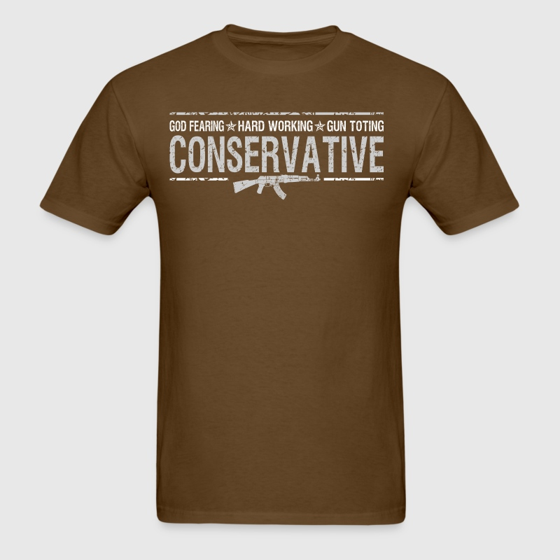 God Fearing Hard Working Gun Toting Conservative - Men's T-Shirt