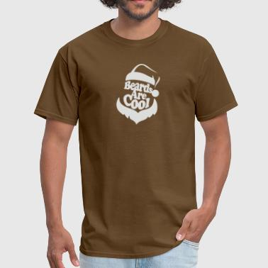 Beards Are Cool - Men's T-Shirt