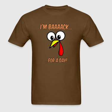 Turkey Face Funny Text - Men's T-Shirt