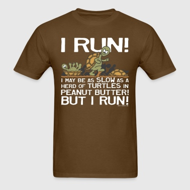 I Run Slow as Turtles - Men's T-Shirt