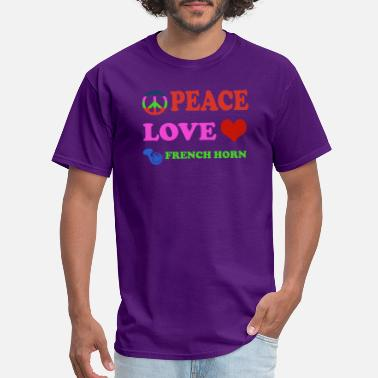 French Horn Gear Peace love French Horns - Men's T-Shirt