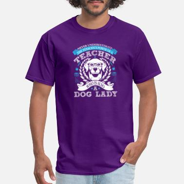 Teacher Dog Teacher And Dog Lady Shirt - Men's T-Shirt