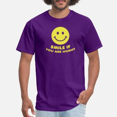 Smile smile if you are horny sex porn - Men's T-Shirt